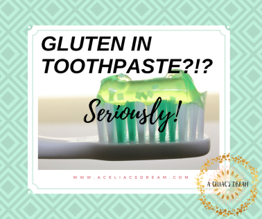 Gluten in Toothpaste