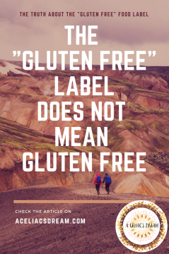 The _Gluten Free_ Label Does not mean gluten free